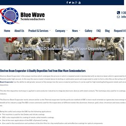 Electron Beam Evaporator: A Quality Deposition Tool from Blue Wave Semiconductors - Bluewave Semiconductors