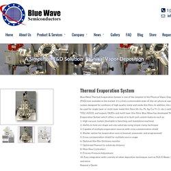 Thermal Evaporator System