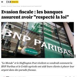 Offshore Leaks : BNP Paribas et Crédit Agricole aidaient à l'évasion fiscale