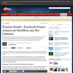 Évasion fiscale: Facebook France entasse ses bénéfices aux îles Caïmans