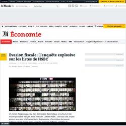 Evasion fiscale : l'enquête explosive sur les listes de HSBC