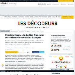 Evasion fiscale: la justice française reste timorée envers les banques