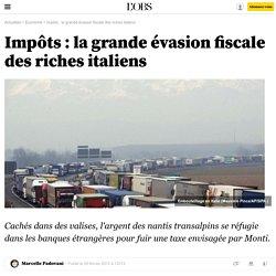 La grande évasion fiscale des riches italiens