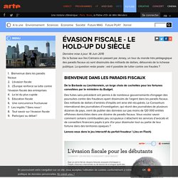 Evasion fiscale - le hold-up du siècle