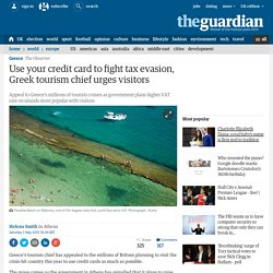 Use your credit card to fight tax evasion, Greek tourism chief urges visitors