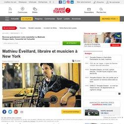 Mathieu Éveillard, libraire et musicien à New York