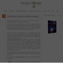 S'éveiller en rêvant de Stephen Laberge - Attrape-songes