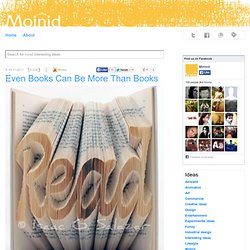 Even Books Can Be More Than Books | Most Interesting and Creative Ideas