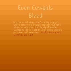Even Cowgirls Bleed