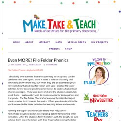 Even MORE! File Folder Phonics - Make Take & Teach