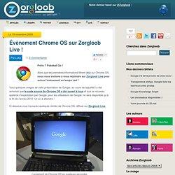 Évènement Chrome OS sur Zorgloob Live ! - Zorgloob - Tout savoir