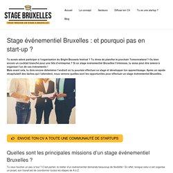 Stage événementiel Bruxelles : et pourquoi pas en start-up ?