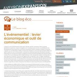 L'événementiel : levier économique et outil de communication en Aveyron