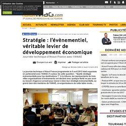 Stratégie : l'évènementiel, véritable levier de développement économique