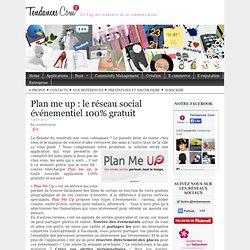 Plan me up : le réseau social événementiel 100% gratuit