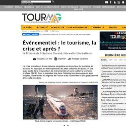 Événementiel : le tourisme, la crise et après?