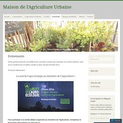 Evènements – Maison de l'Agriculture Urbaine
