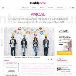 #mCal : Les événements startups (et appels à candidatures) à ne pas manquer du 19 au 25 septembre 2016 - Maddyness