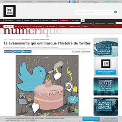 12 évènements qui ont marqué l'histoire de Twitter