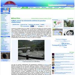 HyMeX: prévoir les évènements extrêmes du pourtour méditerranéen