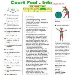 Court Fool.info - Secrets derrière des événéments mondiaux - Recherches et analyses