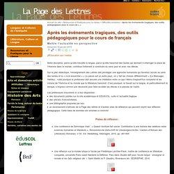 Après les événements tragiques, des outils pédagogiques pour le cours de français