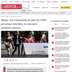 Rhône : les événements de plus de 1 000 personnes interdits, les mesures sanitaires durcies