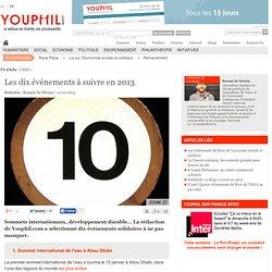 Les dix événements à suivre en 2013