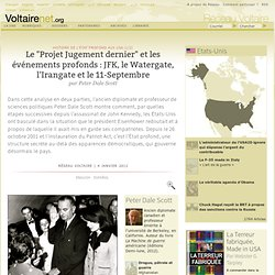 """Le """"Projet Jugement dernier"""" et les événements profonds : JFK, le Watergate, l'Irangate et le 11-Septembre"""