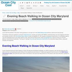 Evening Beach Walking in Ocean City Maryland