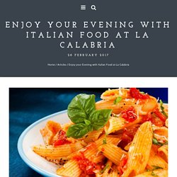 Enjoy your Evening with Italian Food at La Calabria - La Calabria - Italian Restaurant, Perth