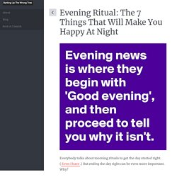 The 7 Step Evening Ritual That Will Make You Happy