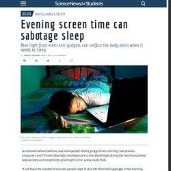 Evening screen time can sabotage sleep