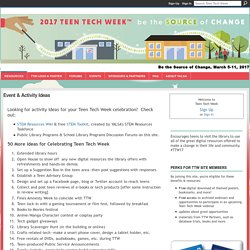 Event & Activity Ideas - Teen Tech Week