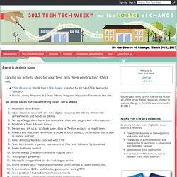 Event & Activity Ideas - Teen Tech Week