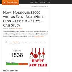 Event Based Niche Blogging Complete Case Study