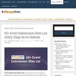 60+ Event Submission Sites List (2021)
