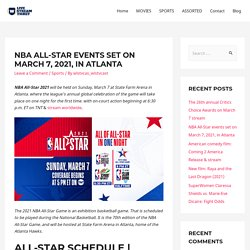 NBA All-Star events set on March 7, 2021, in Atlanta - Live Stream Ticket