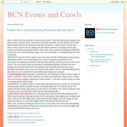 BCN Events and Crawls: Ladies, Here is your Exciting Barcelona Hen Do Ideas