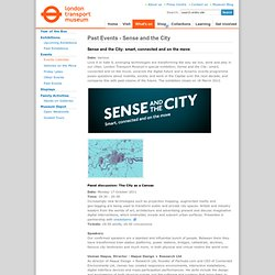 Past Events - Sense and the City - London Transport Museum