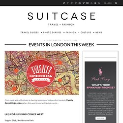 EVENTS IN LONDON THIS WEEK