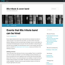 Why you should hire 80 tribute band?