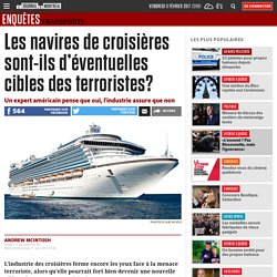 Les navires de croisières sont-ils d'éventuelles cibles des terroristes?