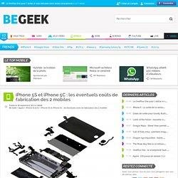 iPhone 5S et iPhone 5C : les éventuels coûts de fabrication des 2 mobiles