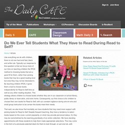 Do We Ever Tell Students What They Have to Read During Read to Self?