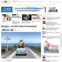 Congés : no limit chez Evercontact