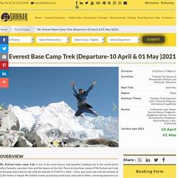 Everest Base Camp Fully Guided Trek- (Departure-10 April, 01Mayl )2021