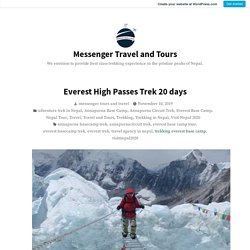 Everest High Passes Trek 20 days – Messenger Travel and Tours