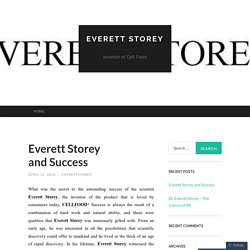 Everett Storey and Success