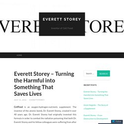 Everett Storey – Turning the Harmful into Something That Saves Lives